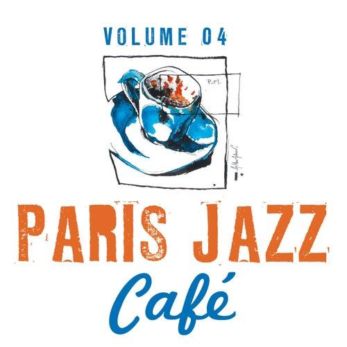 Paris Jazz Café, Vol. 4 von Various Artists