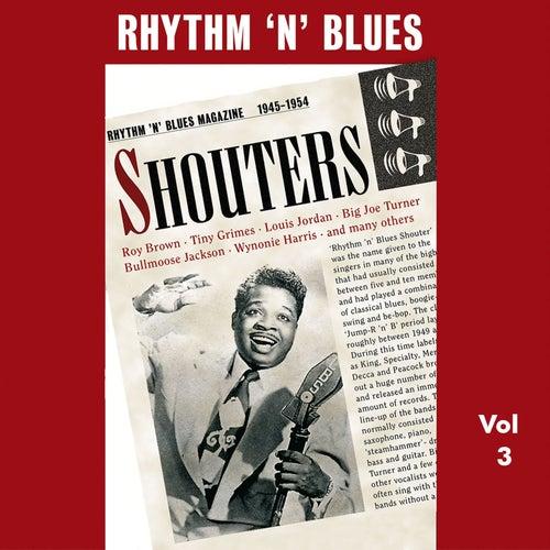 Rhythm 'n' Blues - Shouters, Vol. 3 de Various Artists