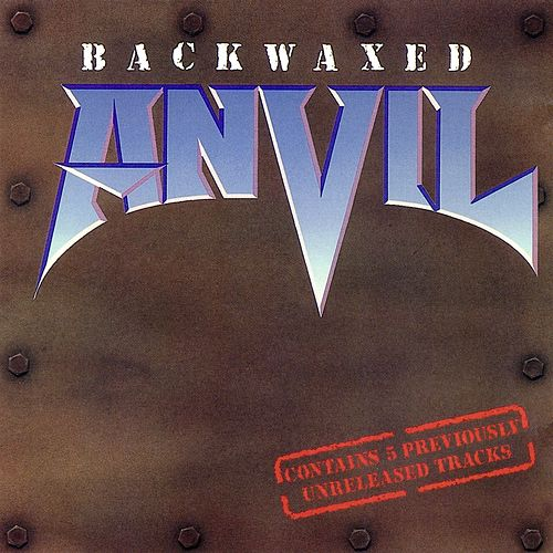 Backwaxed by Anvil