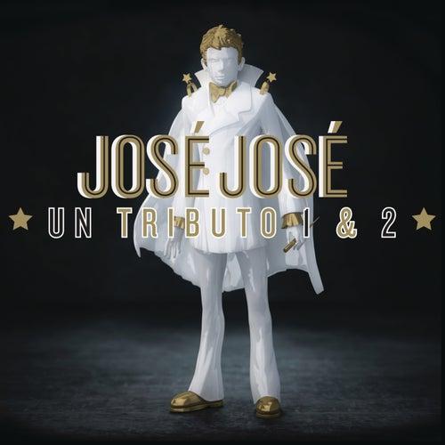 José José, Un Tributo 1 & 2 de Various Artists