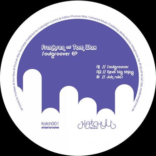 Soulgroover EP by Franksen