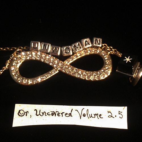 Lemniscate Star: Uncovered, Vol. 2.5 de Unwoman