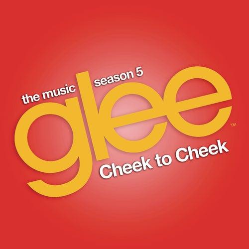 Cheek to Cheek (Glee Cast Version) de Glee Cast