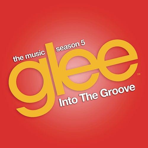 Into the Groove (Glee Cast Version feat. Demi Lovato and Adam Lambert) de Glee Cast