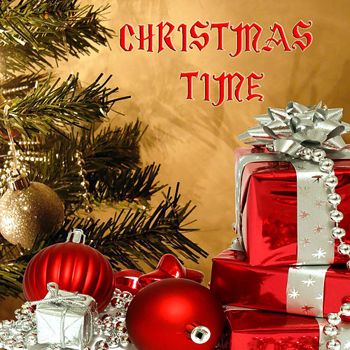 Christmas Time by Various Artists