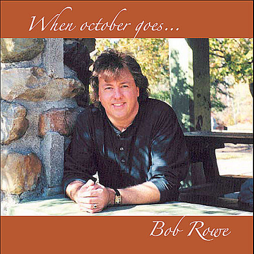 When October Goes de Bob Rowe