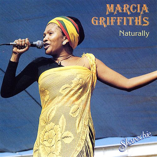 Naturally by Marcia Griffiths
