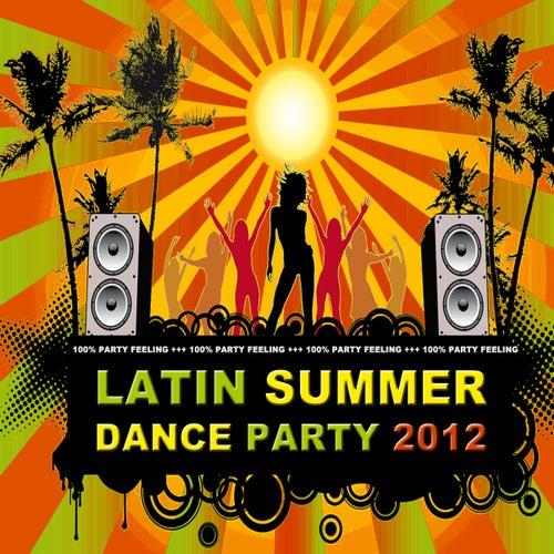 Latin Summer Dance Party 2012 de Various Artists