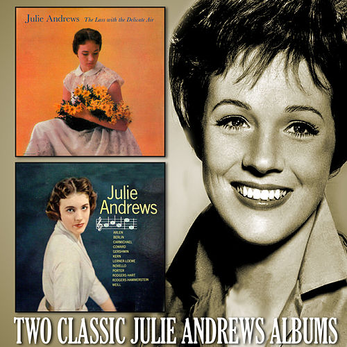 The Lass with the Delicate Air / Julie Andrews Sings di Julie Andrews
