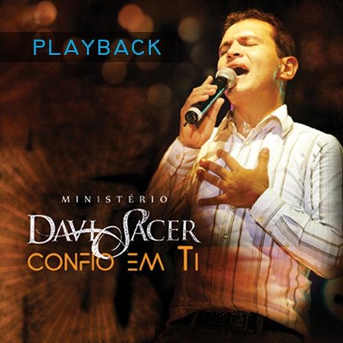 Confio Em Ti (Playback) by Davi Sacer