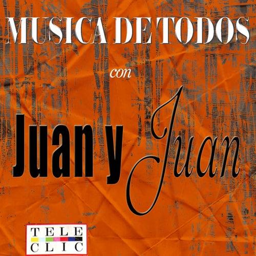 Musica de Todos Juan y Juan by Juany Juan