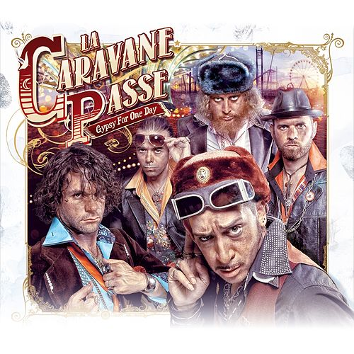 Gypsy for One Day de La Caravane Passe