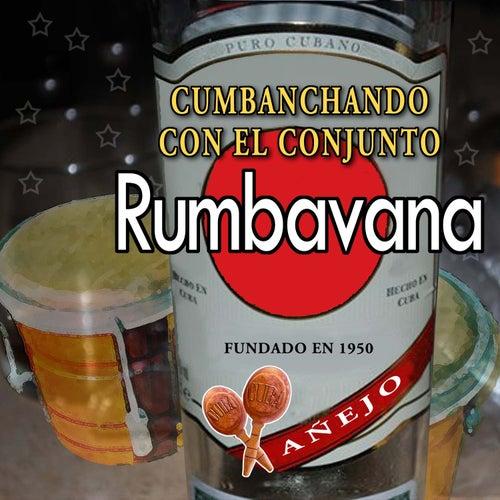 Cumbanchando di Rumbavana