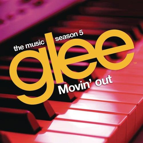 Movin' Out de Glee Cast