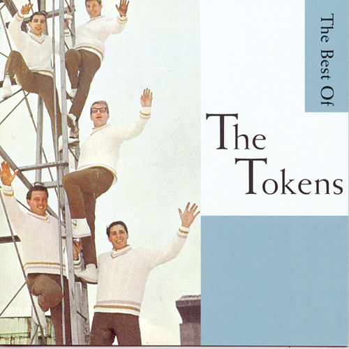 Wimoweh!!! - The Best Of The Tokens van The Tokens