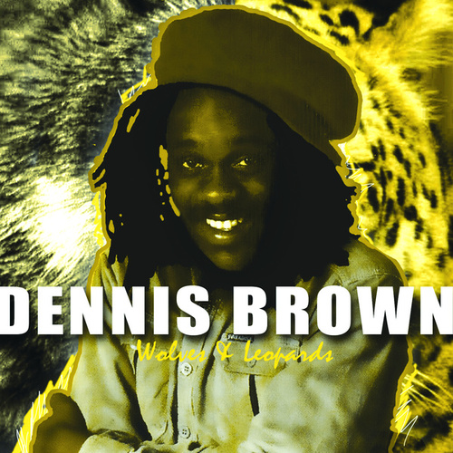 Wolves And Leopards de Dennis Brown