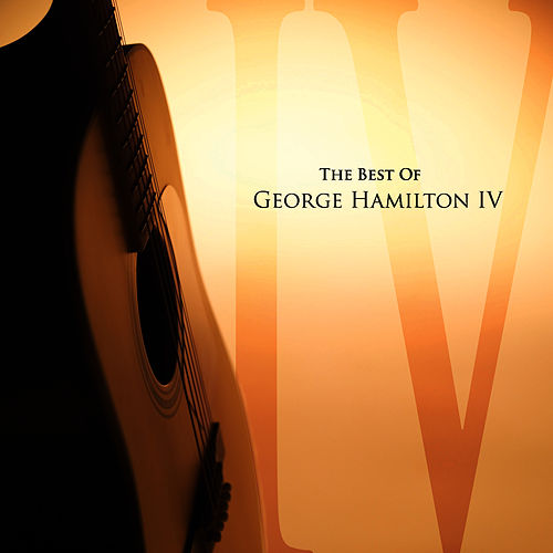 The Best Of George Hamilton IV de George Hamilton IV