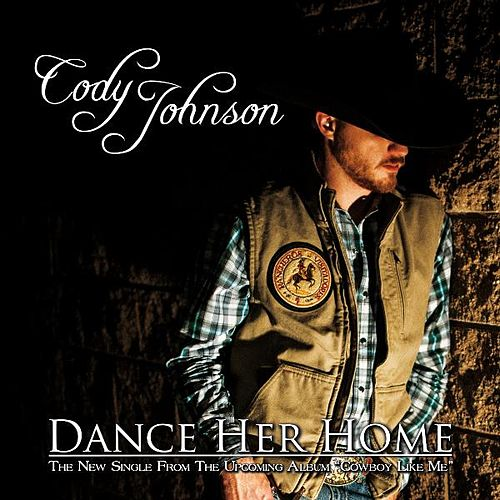 Dance Her Home de Cody Johnson