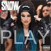 Play by Snow Tha Product