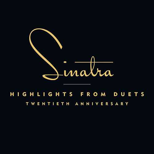 Highlights From Duets by Frank Sinatra