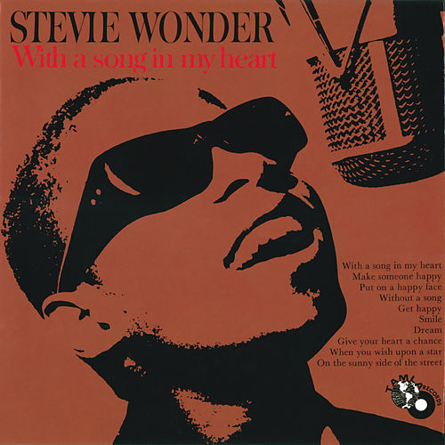 With A Song In My Heart by Stevie Wonder