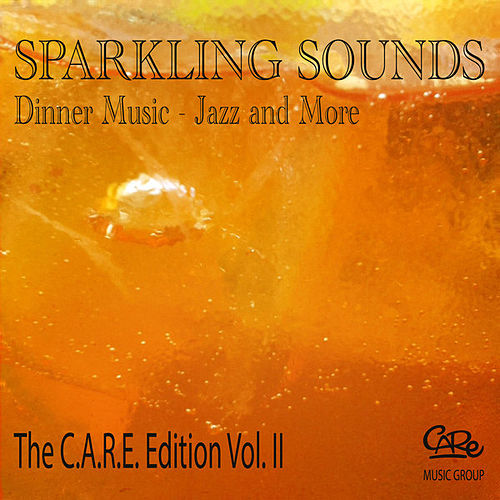 Sparkling Sounds Dinner Music - Jazz and More fra Various Artists