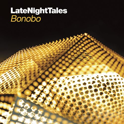Late Night Tales - Bonobo de Bonobo