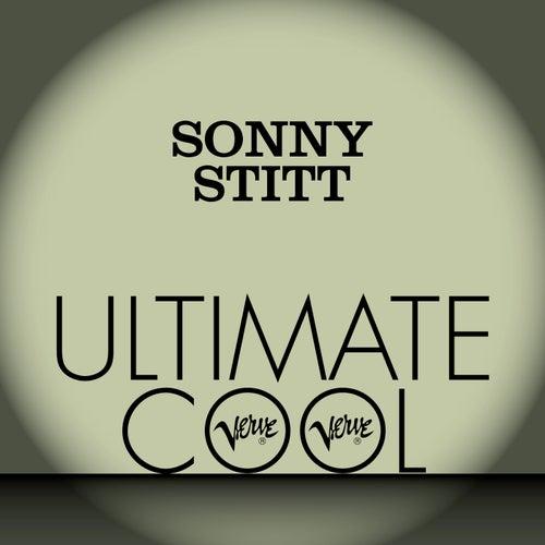 Sonny Stitt: Verve Ultimate Cool by Sonny Stitt