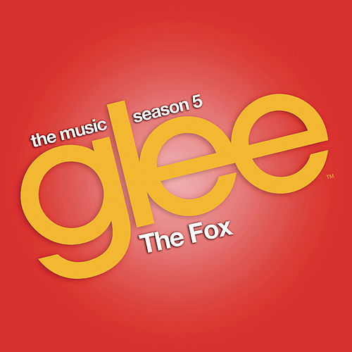 The Fox (Glee Cast Version feat. Demi Lovato and Adam Lambert) de Glee Cast