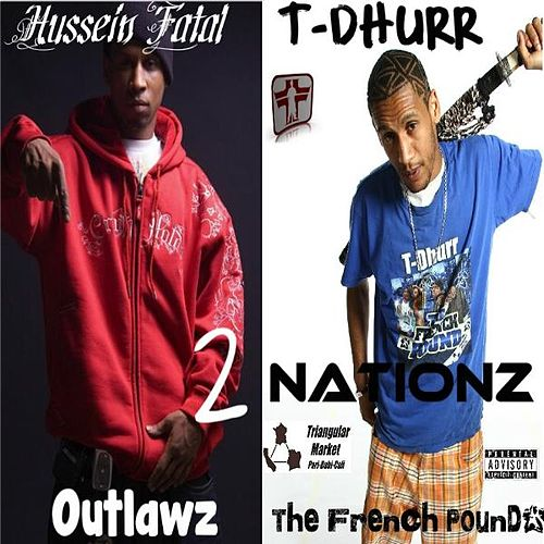 2 Nationz (feat  Hussein Fatal) by T-Dhurr : Napster