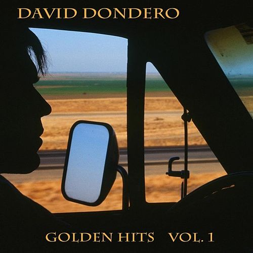 Golden Hits, Vol. 1 de David Dondero