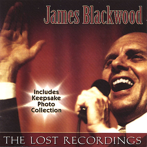 The Lost Recordings by James Blackwood