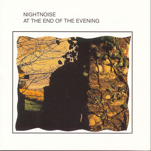 At The End Of The Evening de Nightnoise