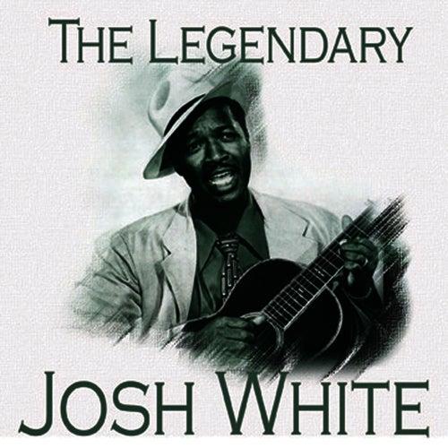 The Legendary…Josh White von Josh White