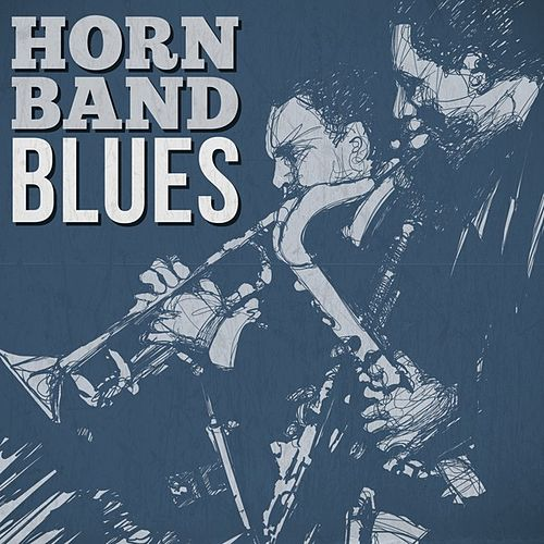 Horn Band Blues de Various Artists