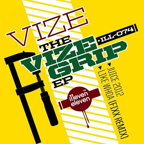 The Vize Grip EP von Vize
