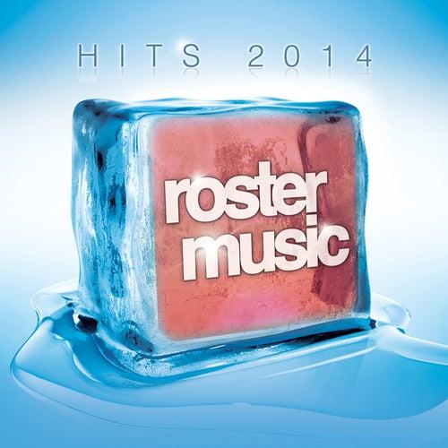 Roster Music Hits 2014 de Various Artists