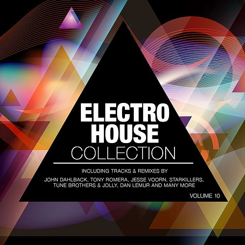Electro House Collection, Vol. 10 von Various Artists