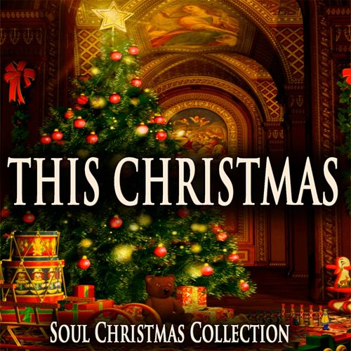 This Christmas (Soul Christmas Collection) de Various Artists