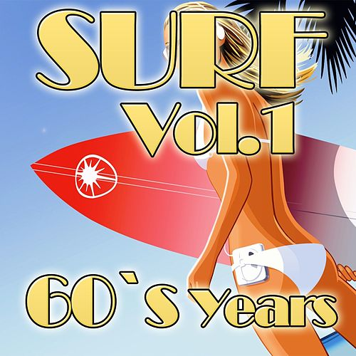 Surf!, Vol.1 (60's Years) by Various Artists