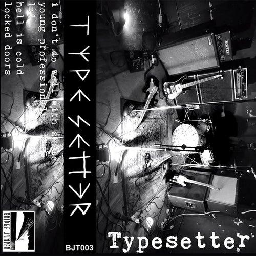 Typesetter by Typesetter