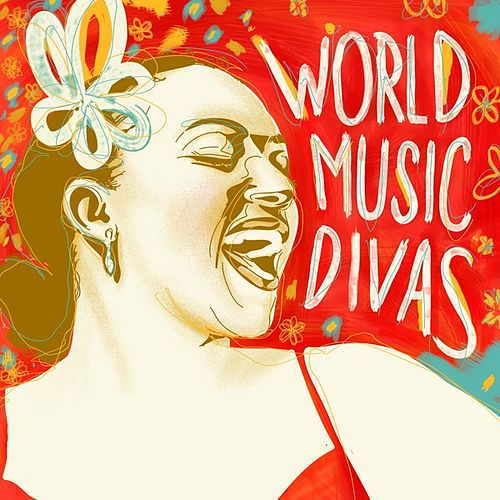 World Music Divas von Various Artists