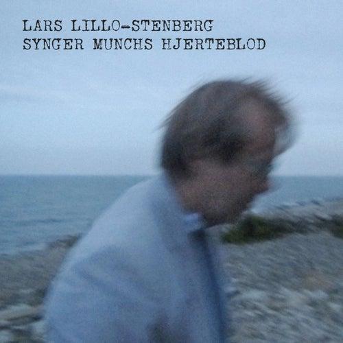 Synger Munchs Hjerteblod von Lars Lillo-Stenberg