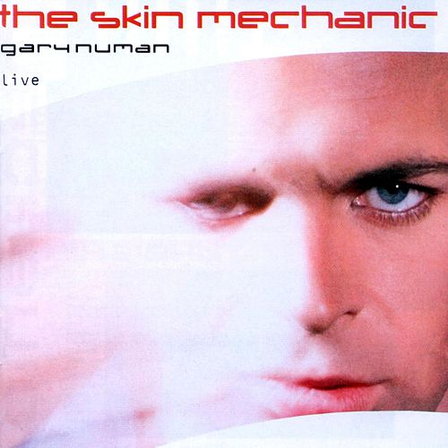 The Skin Mechanic de Gary Numan