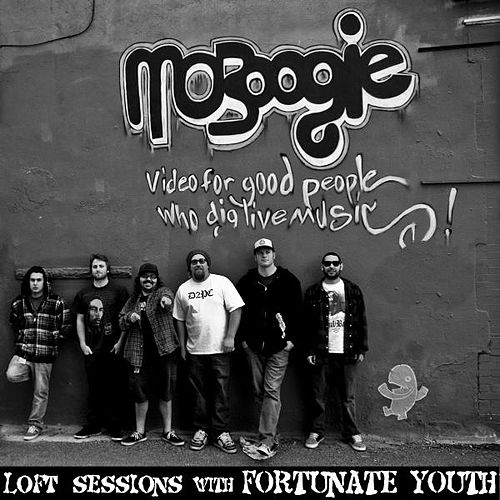 MoBoogie Loft Sessions With Fortunate Youth de Fortunate Youth