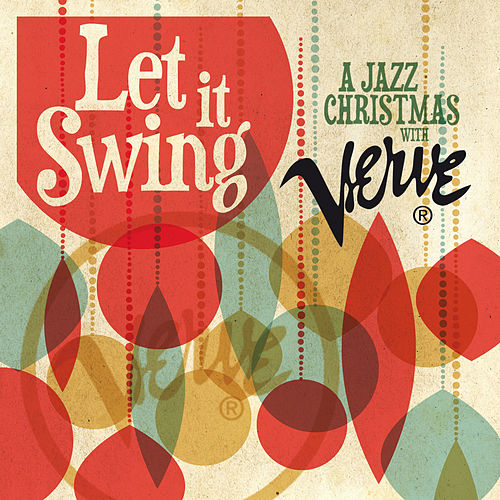 Let It Swing: A Jazz Christmas With Verve de Various Artists