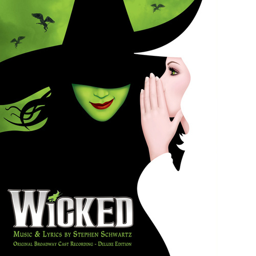 Wicked (Original Broadway Cast Recording / Deluxe Edition) by Various Artists