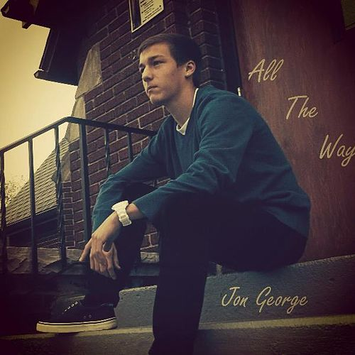 All the Way by Jon George