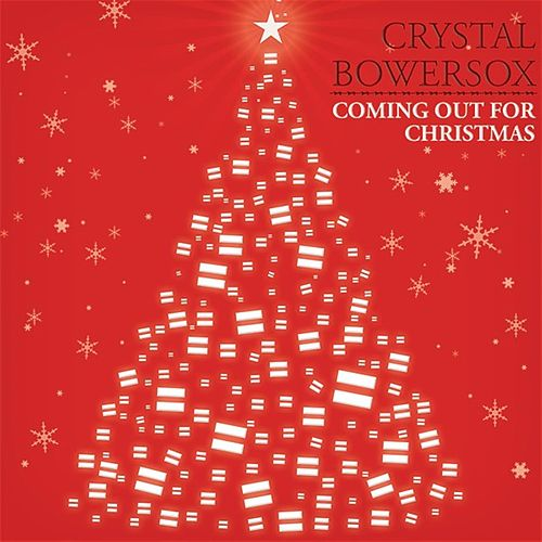 Coming Out For Christmas by Crystal Bowersox
