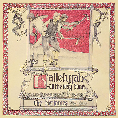 Hallelujah All The Way Home de The Verlaines